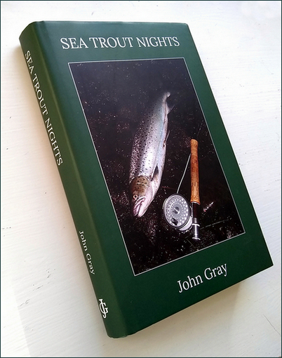 SEA TROUT NIGHTS by John Gray